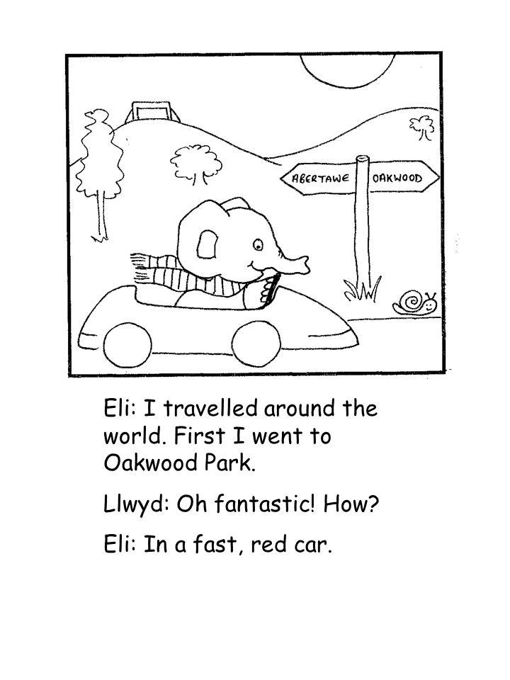 Eli: I travelled around the world. First I went to Oakwood Park.