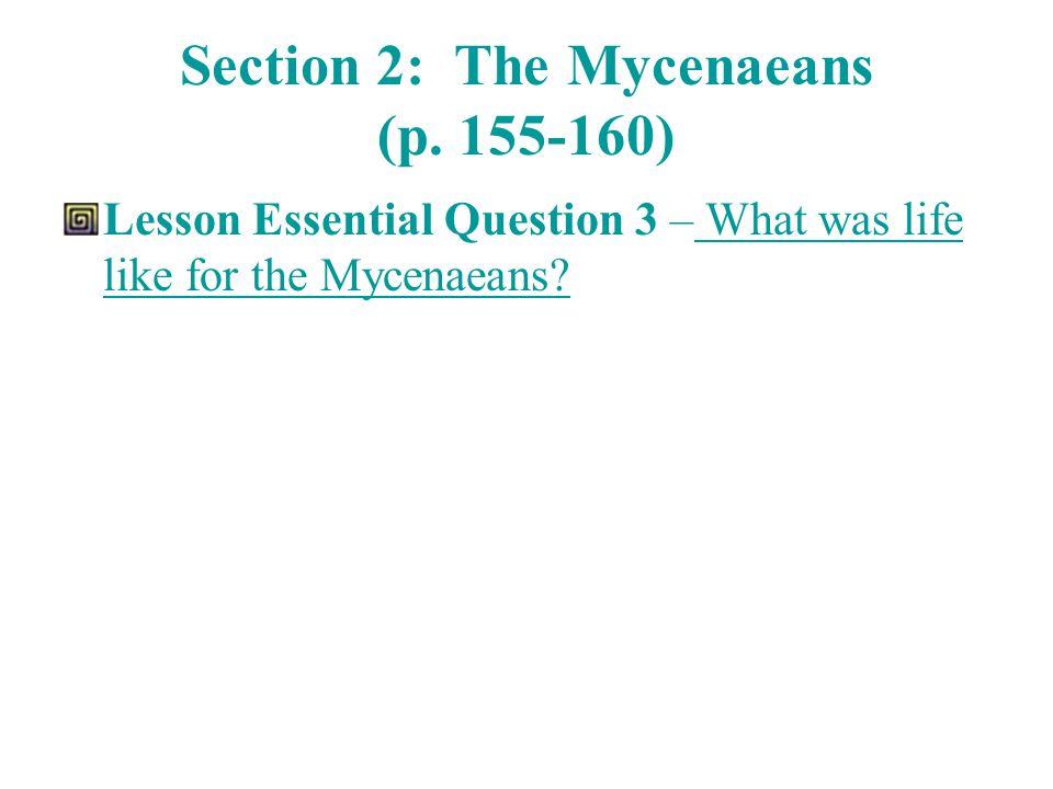 Section 2: The Mycenaeans (p.