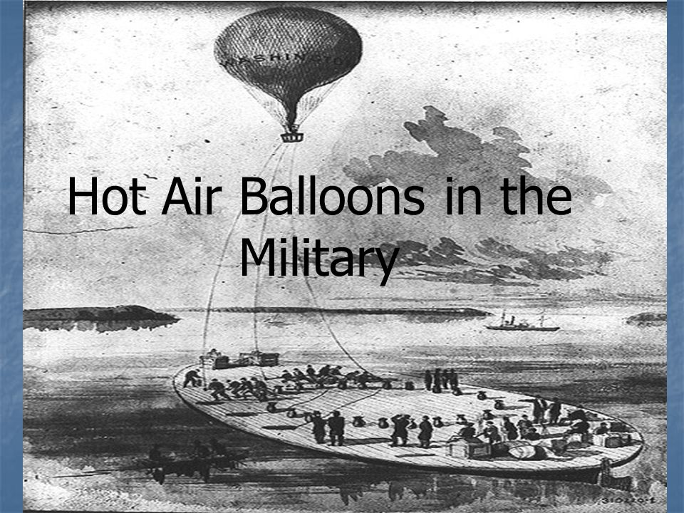 Hot Air Balloons in the Military