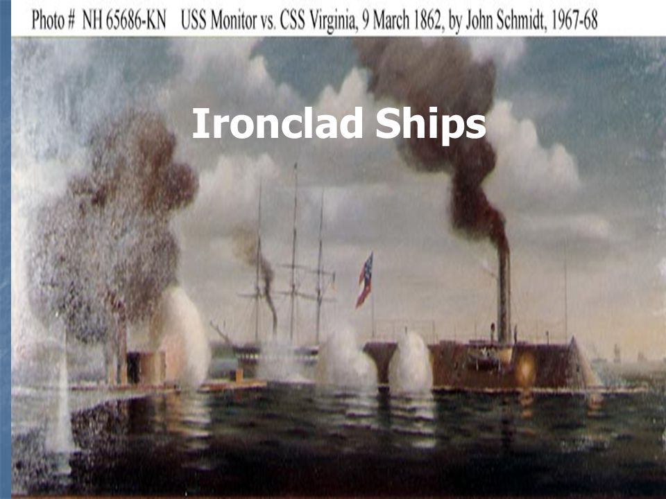 Ironclad Ships