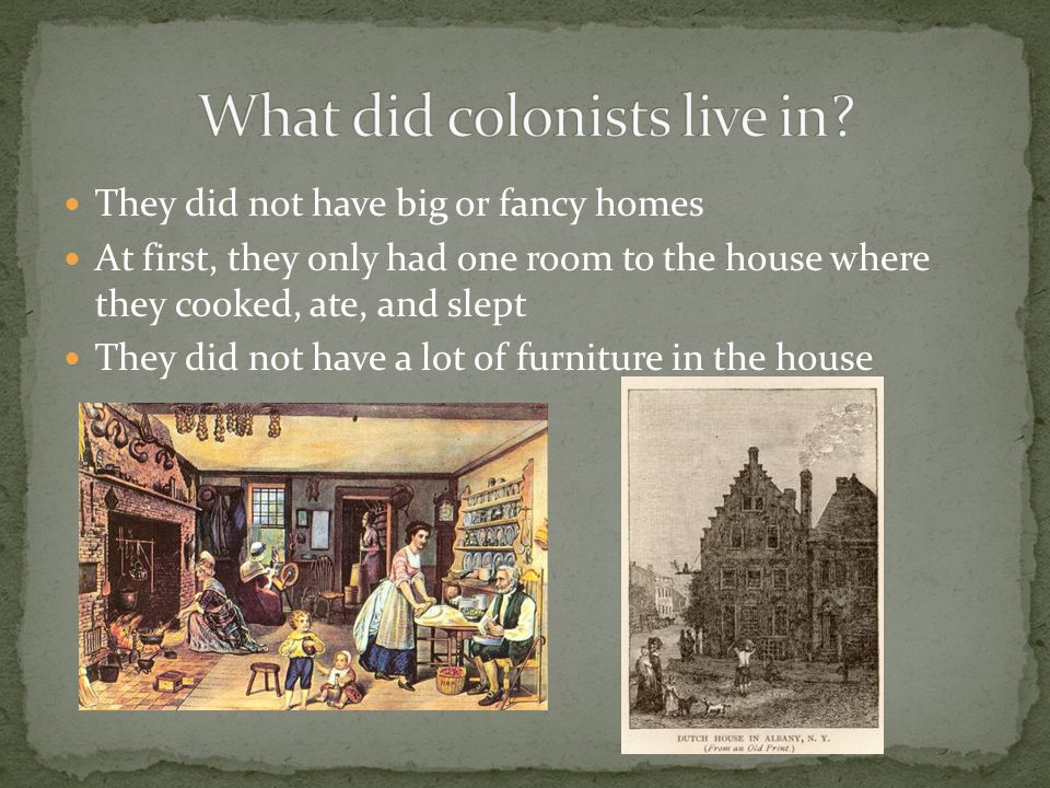 A settler is a person who lived in a colony A colony is a settlement ruled by another country