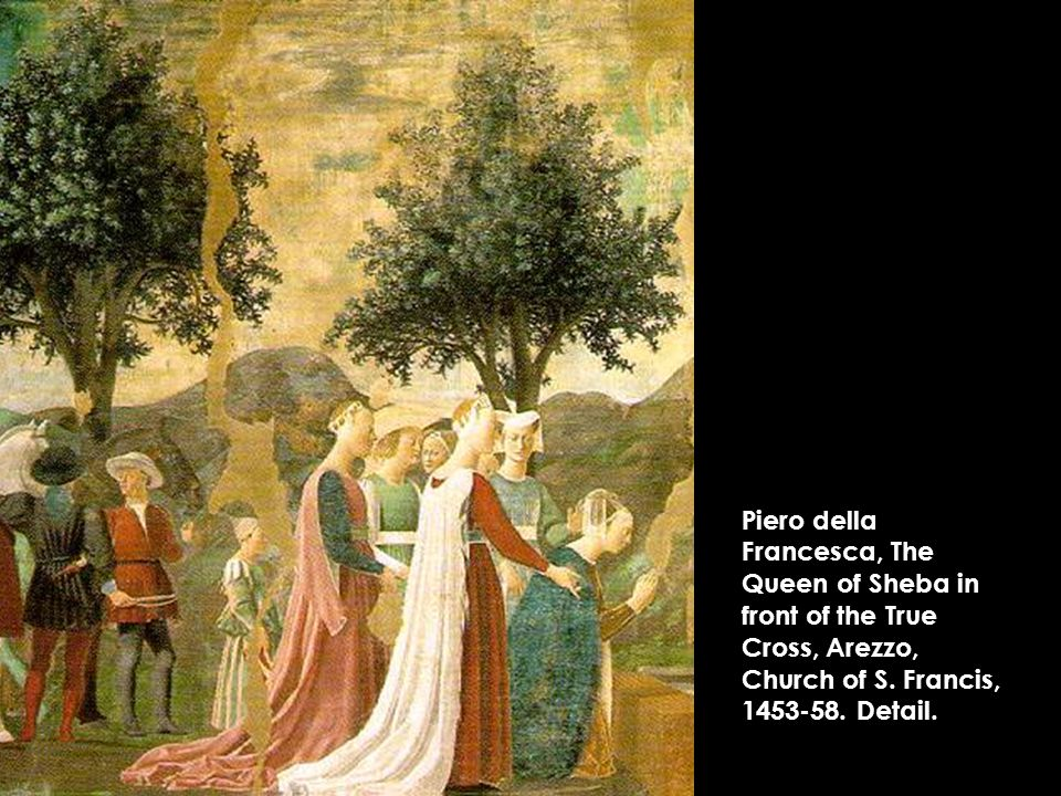 Piero della Francesca, The Queen of Sheba in front of the True Cross, Arezzo, Church of S.