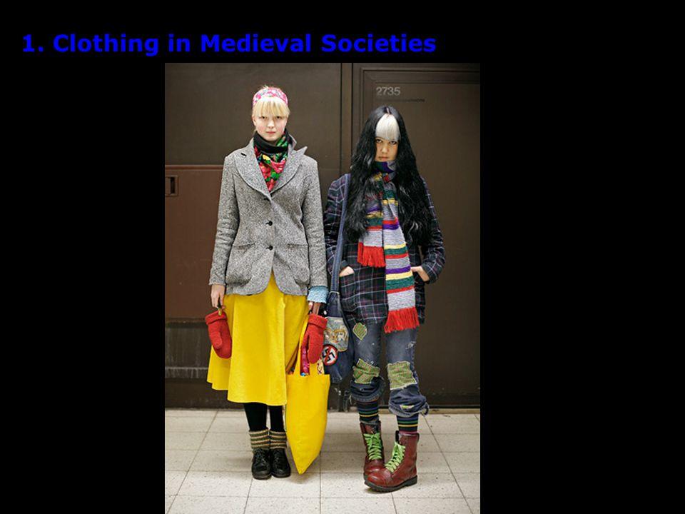 1. Clothing in Medieval Societies