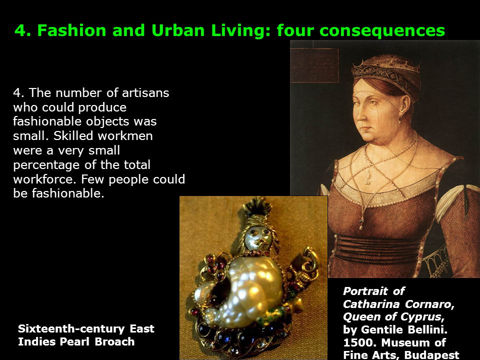 4. The number of artisans who could produce fashionable objects was small.