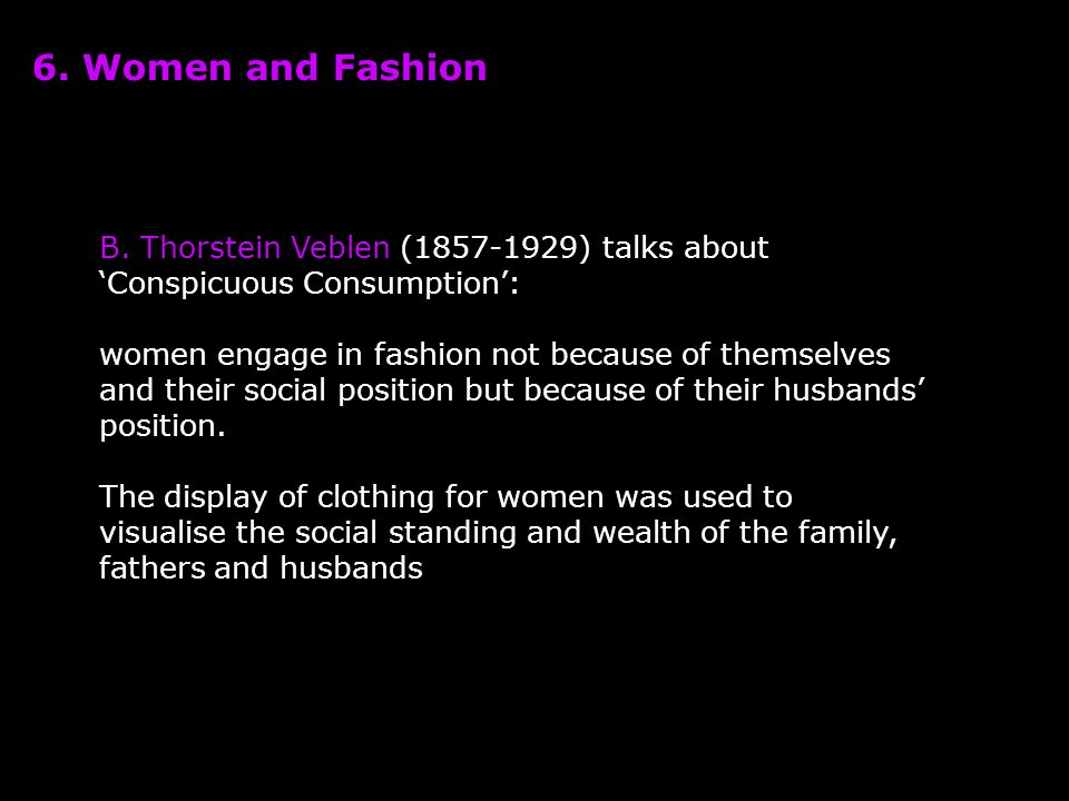 6. Women and Fashion B.