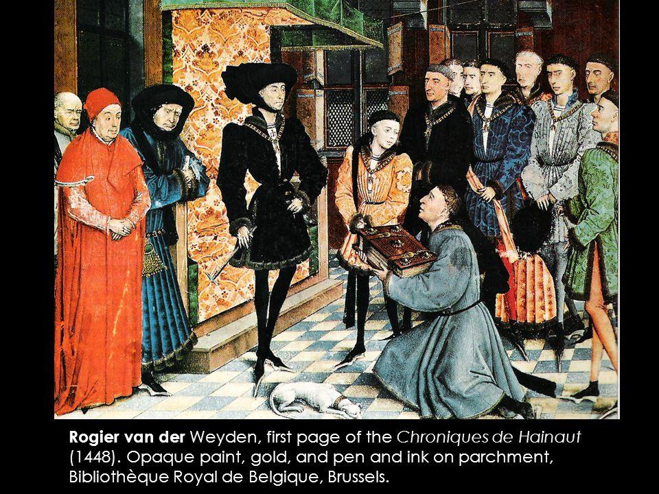 Rogier van der Weyden, first page of the Chroniques de Hainaut (1448).