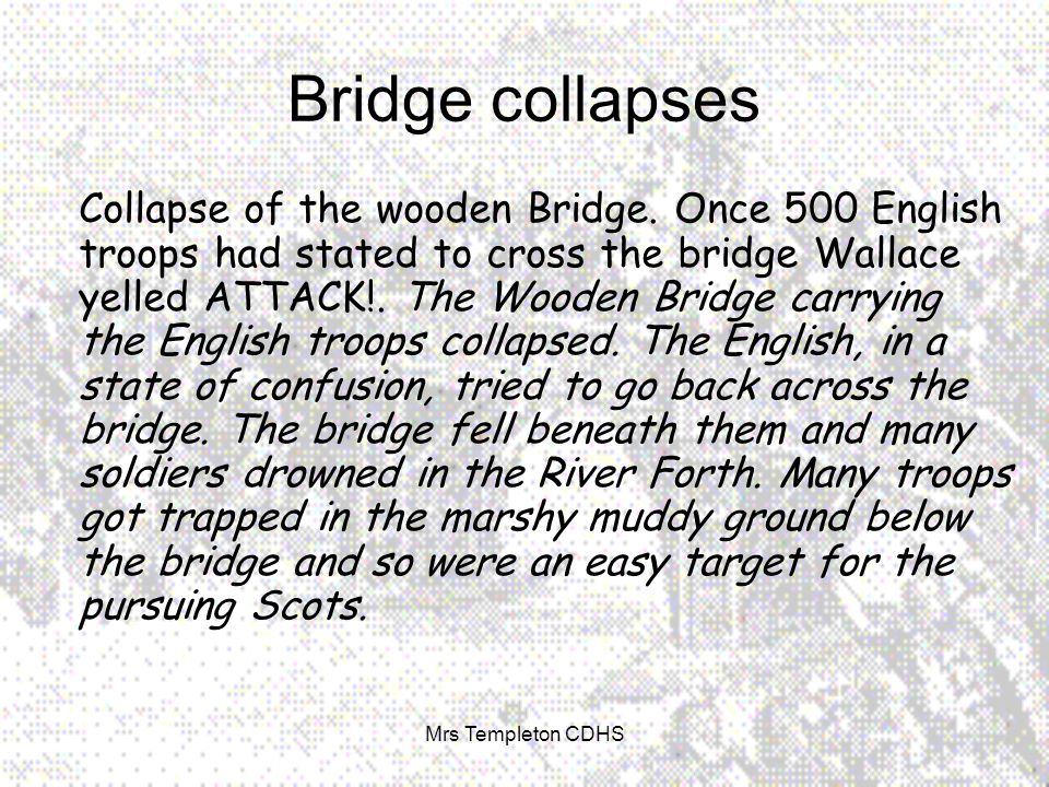 Collapse of the wooden Bridge.