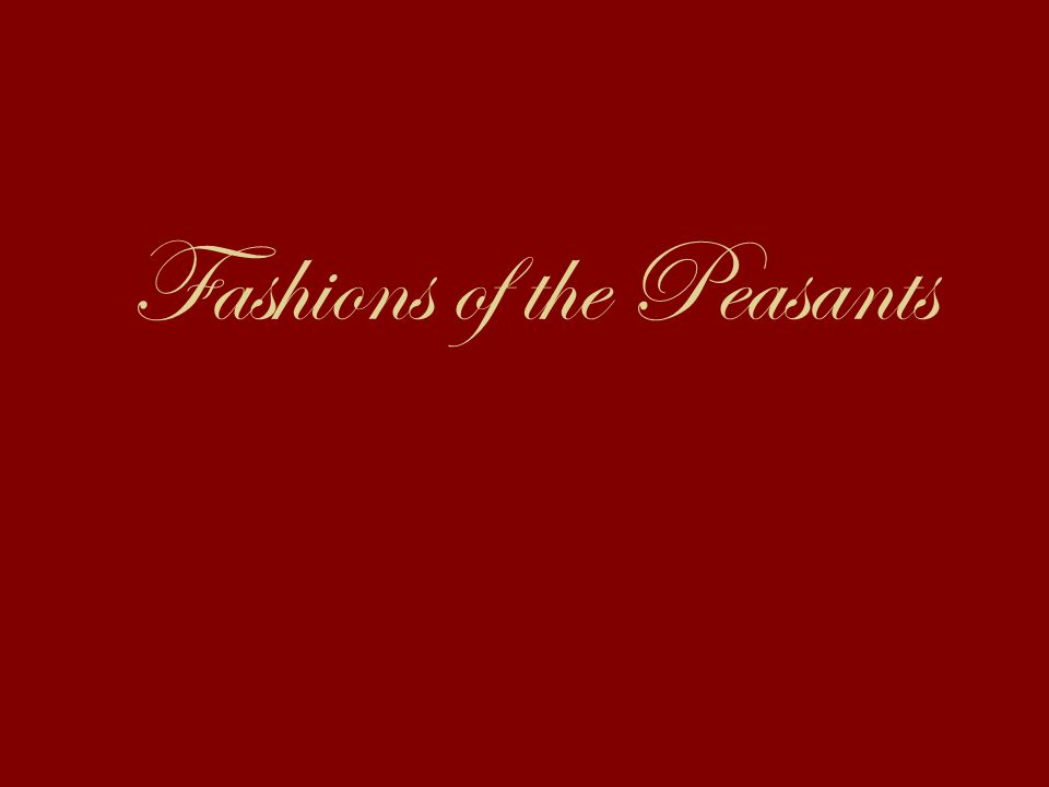 Fashions of the Peasants