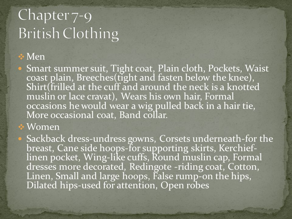  Men Smart summer suit, Tight coat, Plain cloth, Pockets, Waist coast plain, Breeches(tight and fasten below the knee), Shirt(frilled at the cuff and