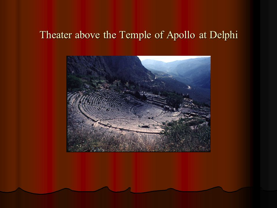 Theater above the Temple of Apollo at Delphi