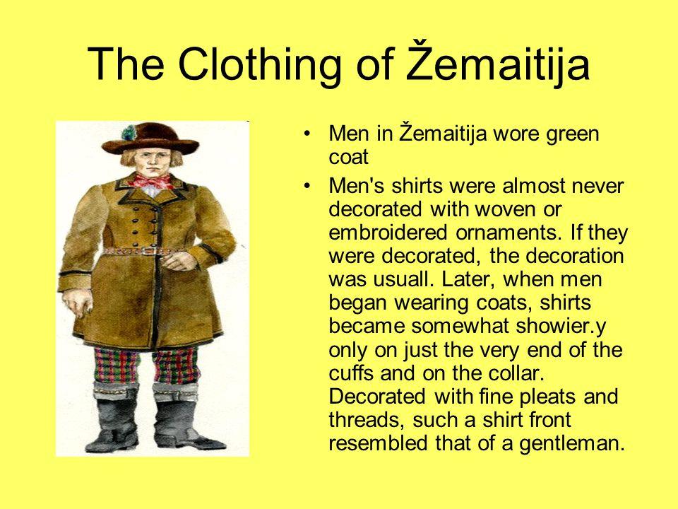 The Clothing of Žemaitija Specially woven underskirts had horizontal stripes.