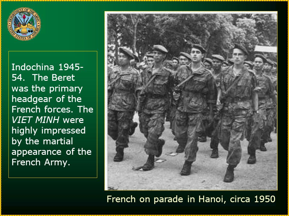 Indochina 1945- 54. The Beret was the primary headgear of the French forces.