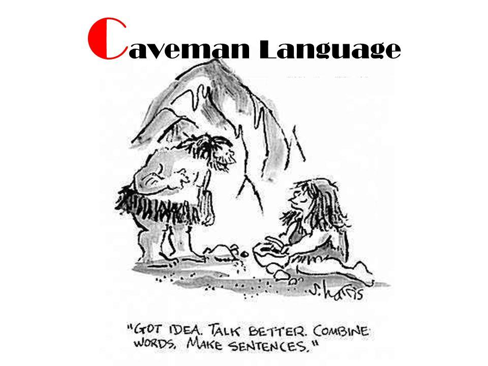 C aveman Language