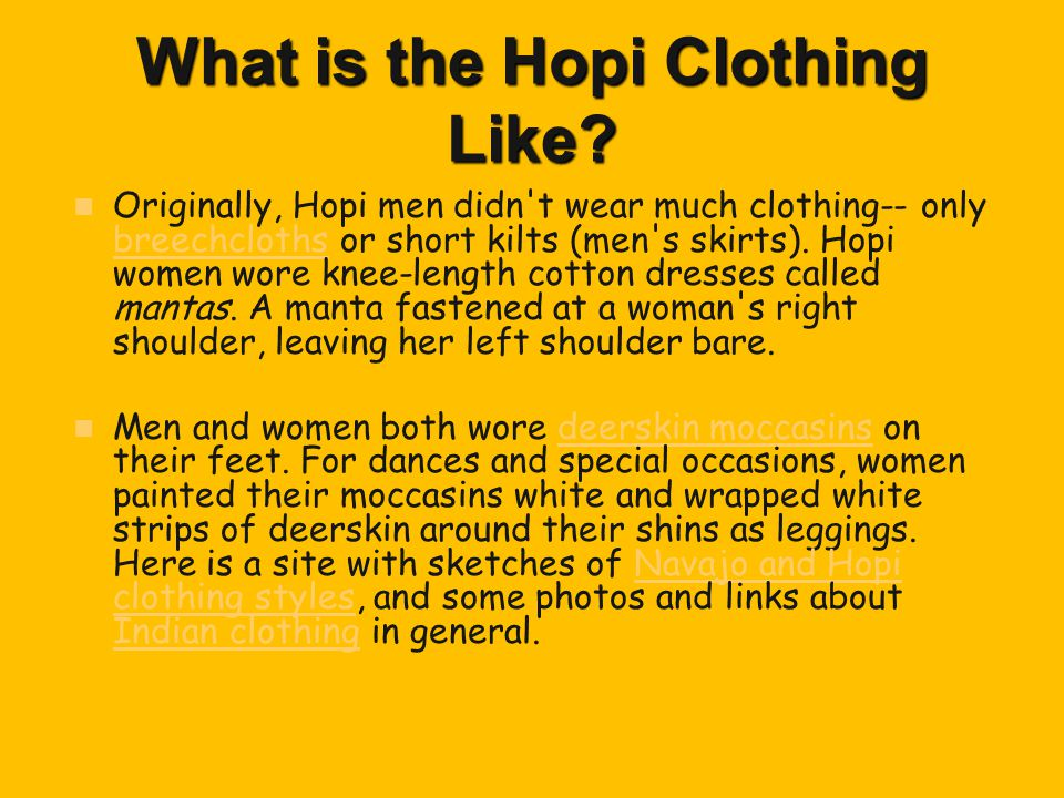 What is the Hopi Clothing Like.