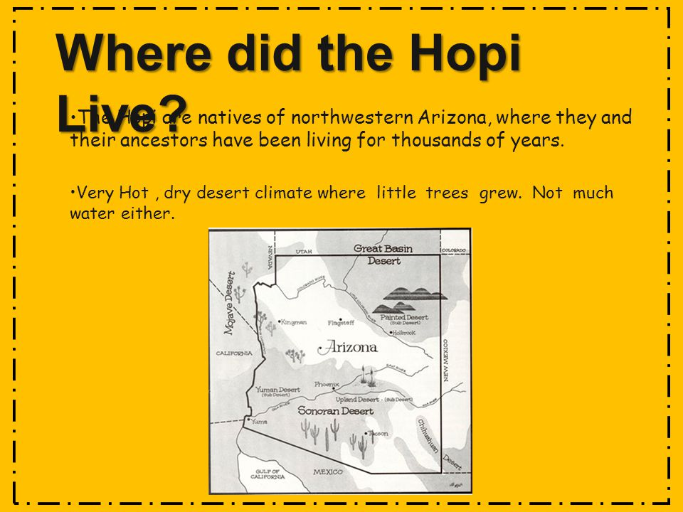 Where did the Hopi Live.