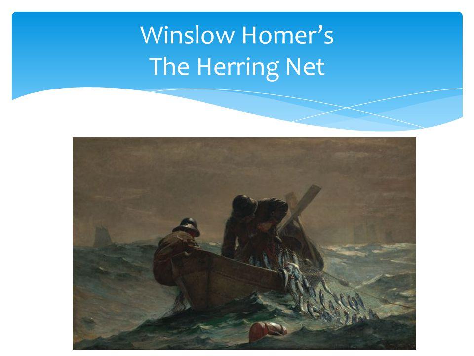 Winslow Homer's The Herring Net