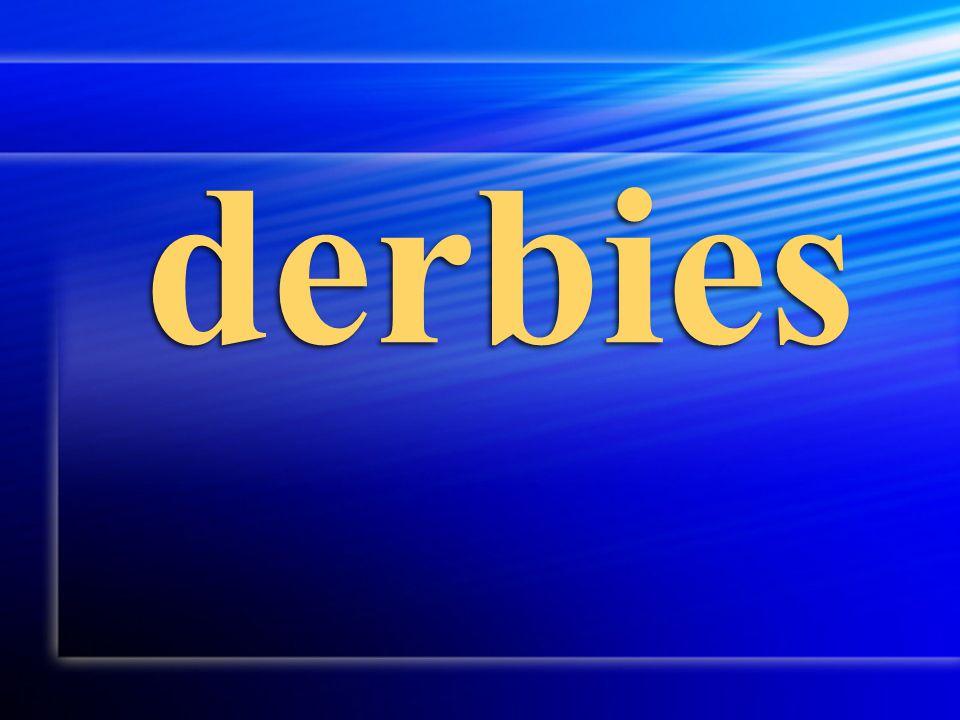derbies