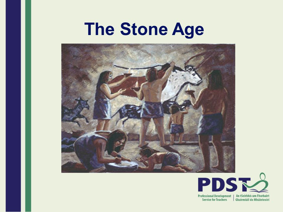 The Stone Age