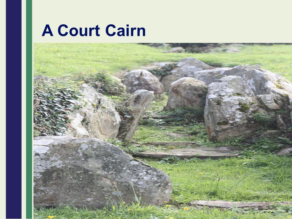 A Court Cairn