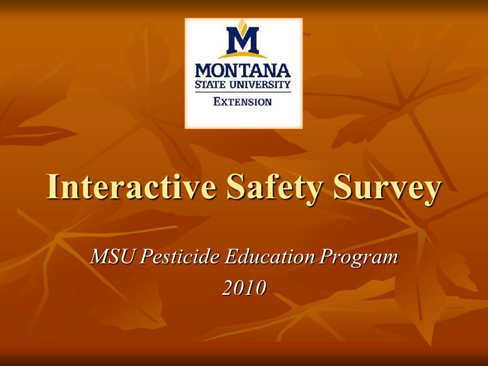 Interactive Safety Survey MSU Pesticide Education Program 2010