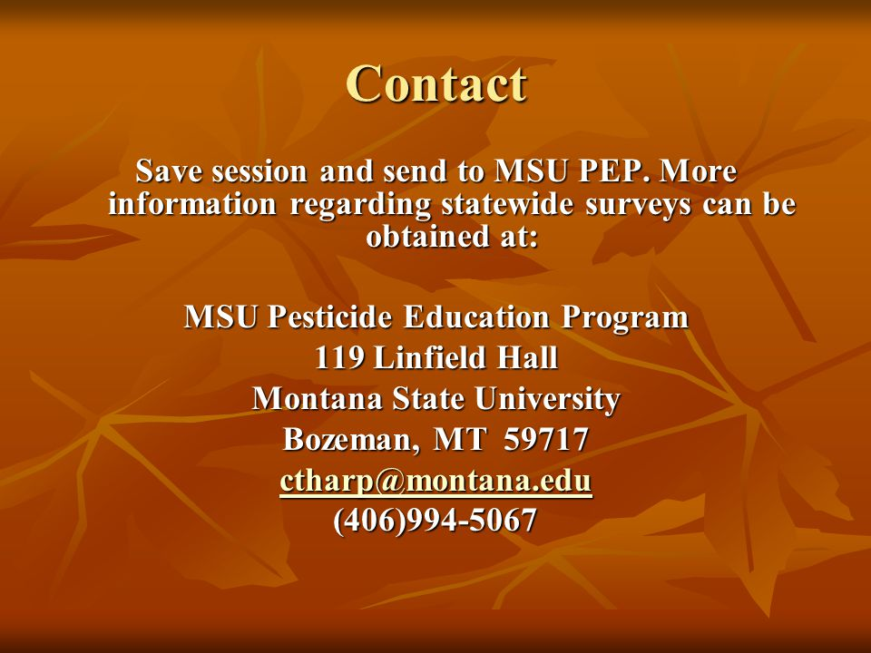 Contact Save session and send to MSU PEP.