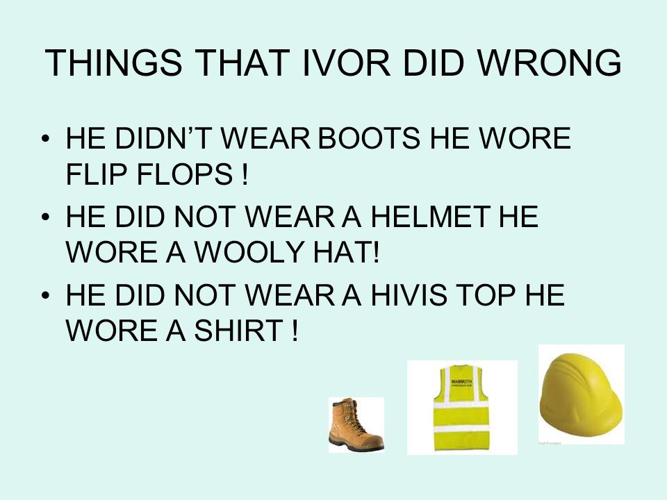 Who Ivor Goodsite is now From that day on Ivor decided to go round primary schools telling children how to keep safe on a building site.