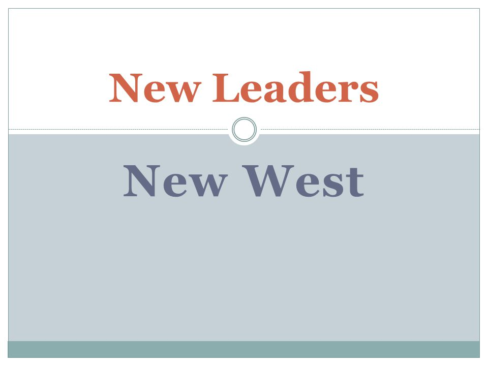 New West New Leaders