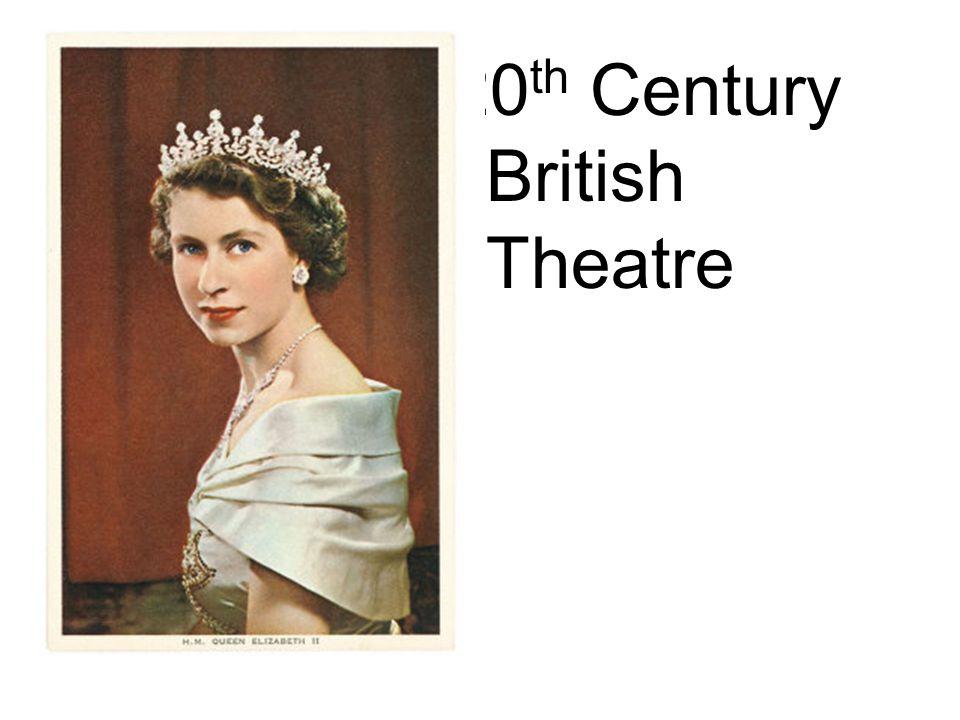 20 th Century British Theatre