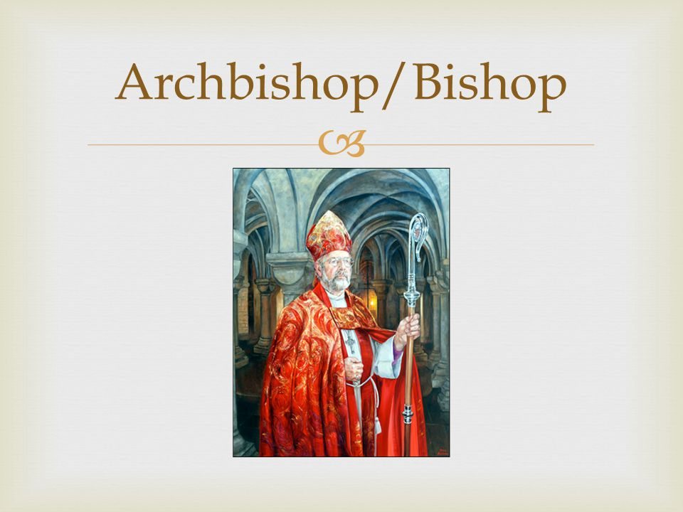 Archbishop/Bishop