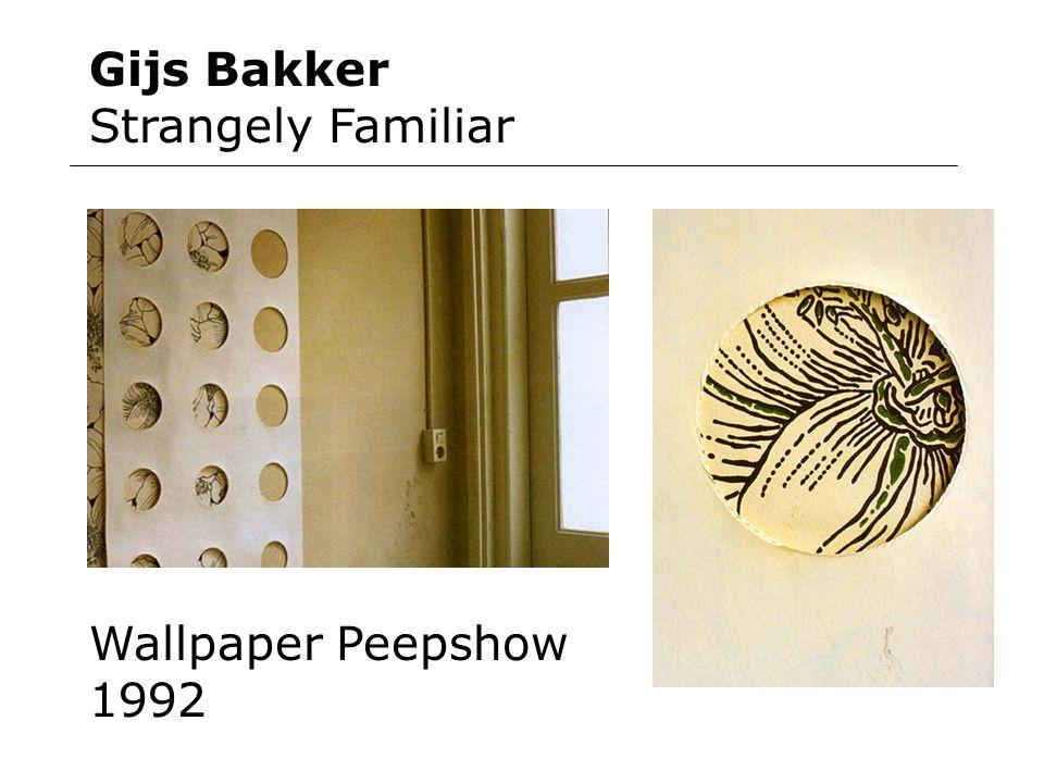 Gijs Bakker Strangely Familiar Wallpaper Peepshow 1992