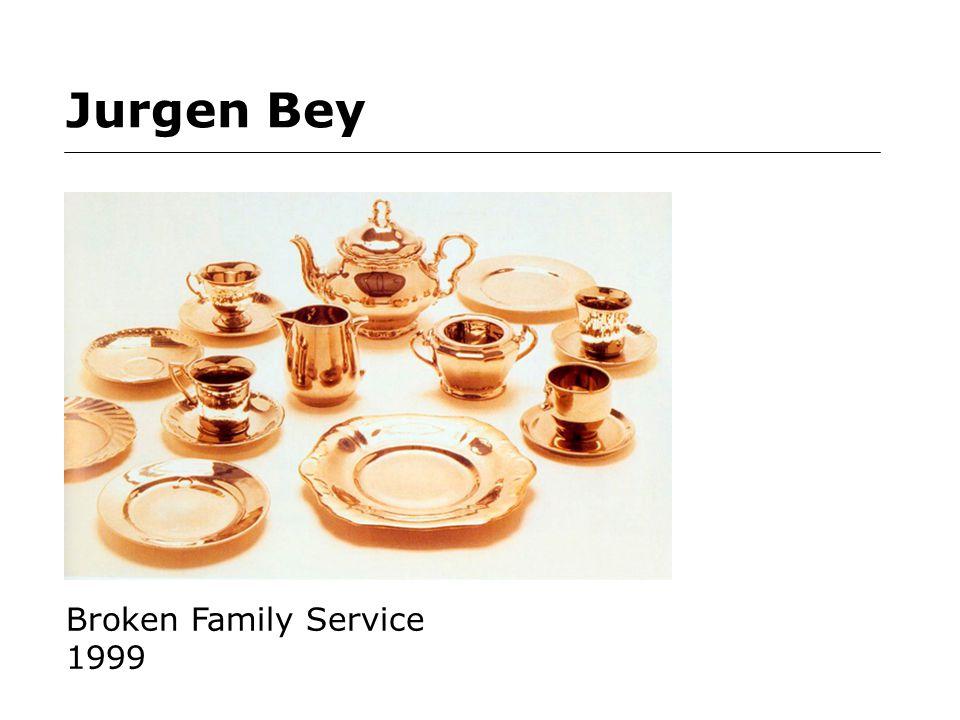 Jurgen Bey Broken Family Service 1999