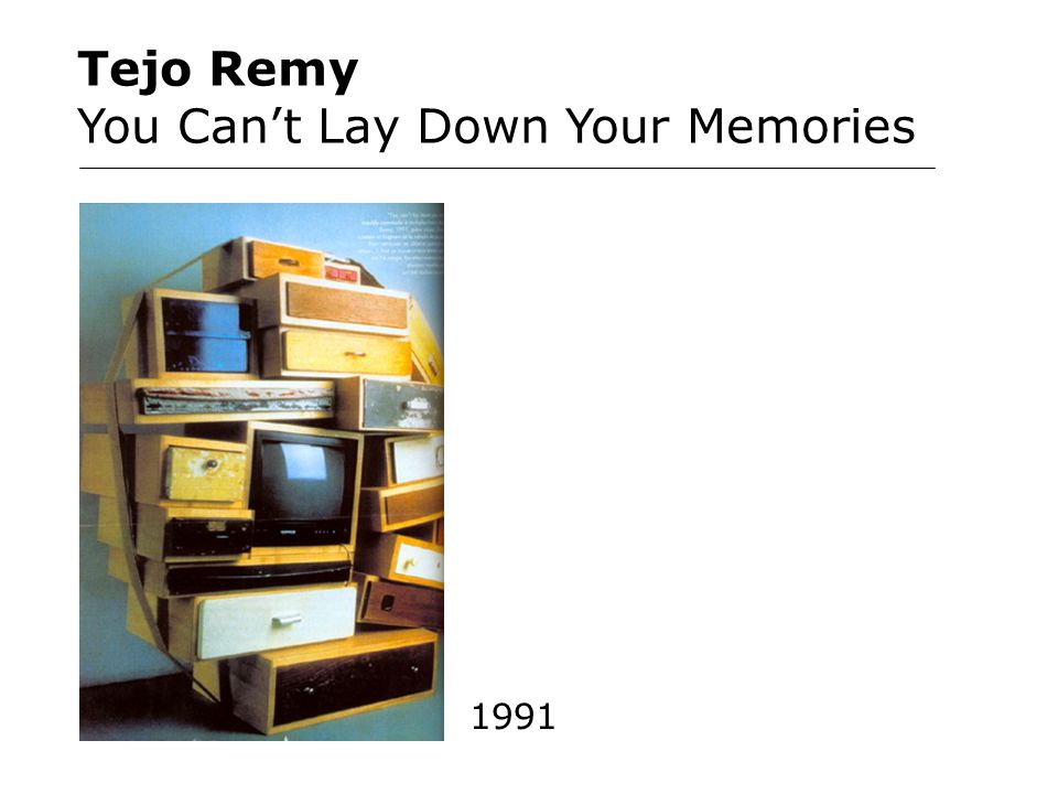 Tejo Remy You Can't Lay Down Your Memories 1991