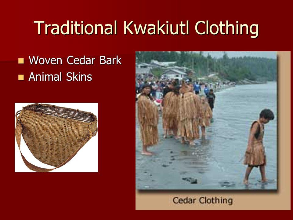 Traditional Kwakiutl Clothing Woven Cedar Bark Woven Cedar Bark Animal Skins Animal Skins