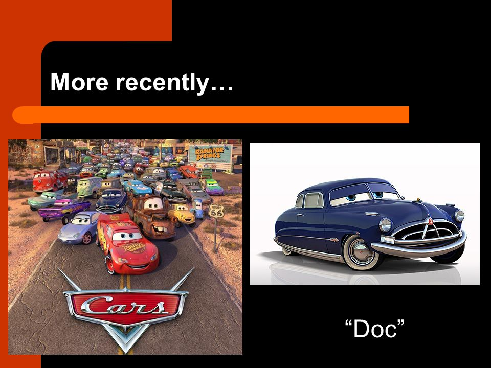 """More recently… """"Doc"""""""
