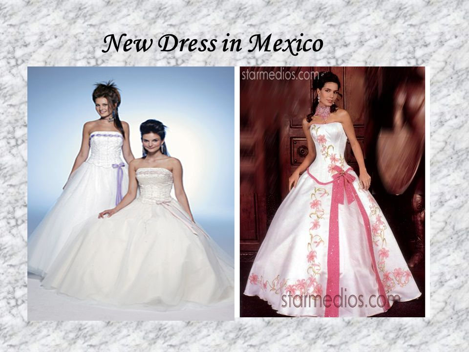 New Dress in Mexico