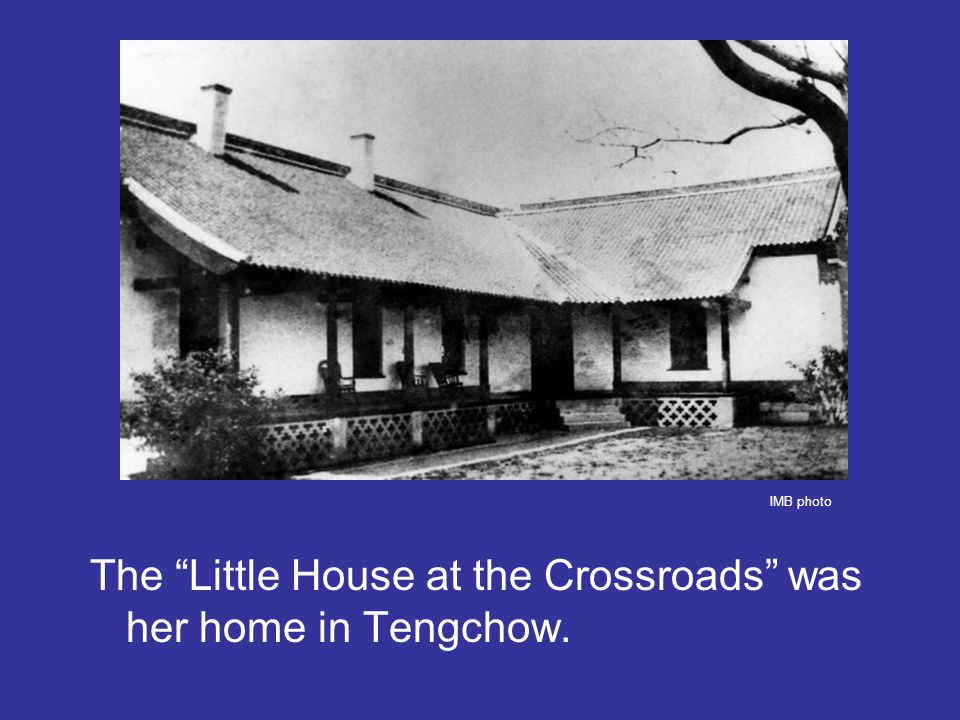 The Little House at the Crossroads was her home in Tengchow. IMB photo