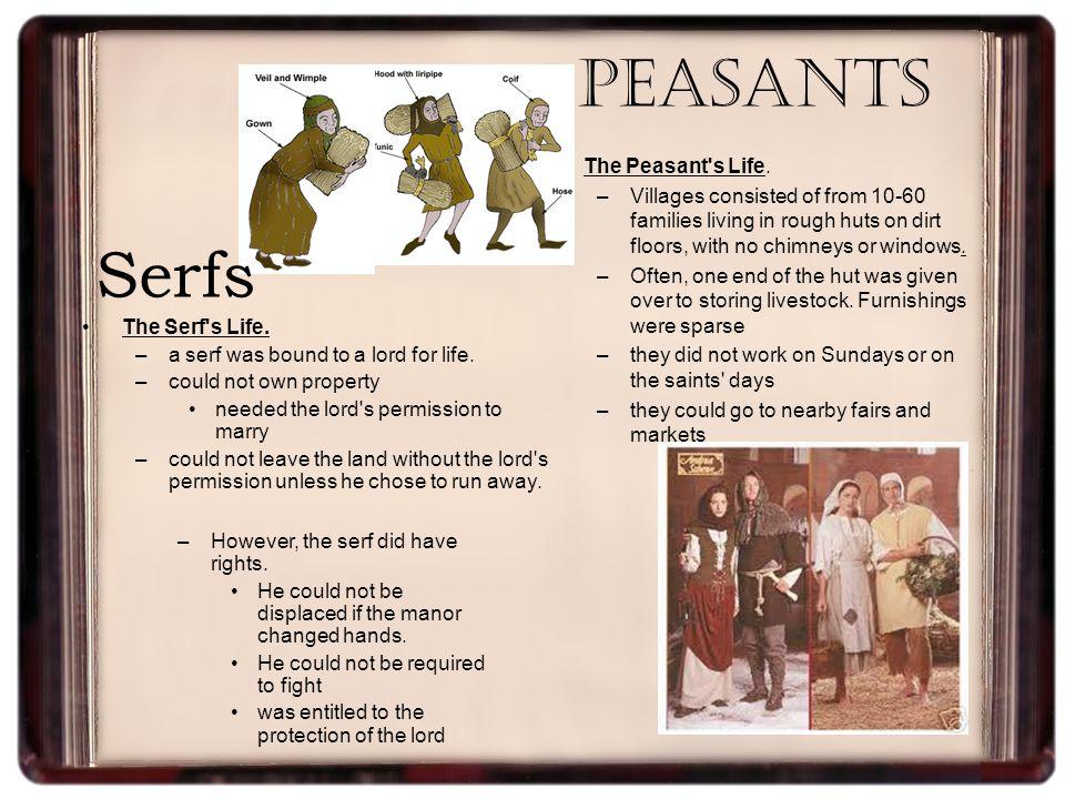 Peasants The Peasant s Life.