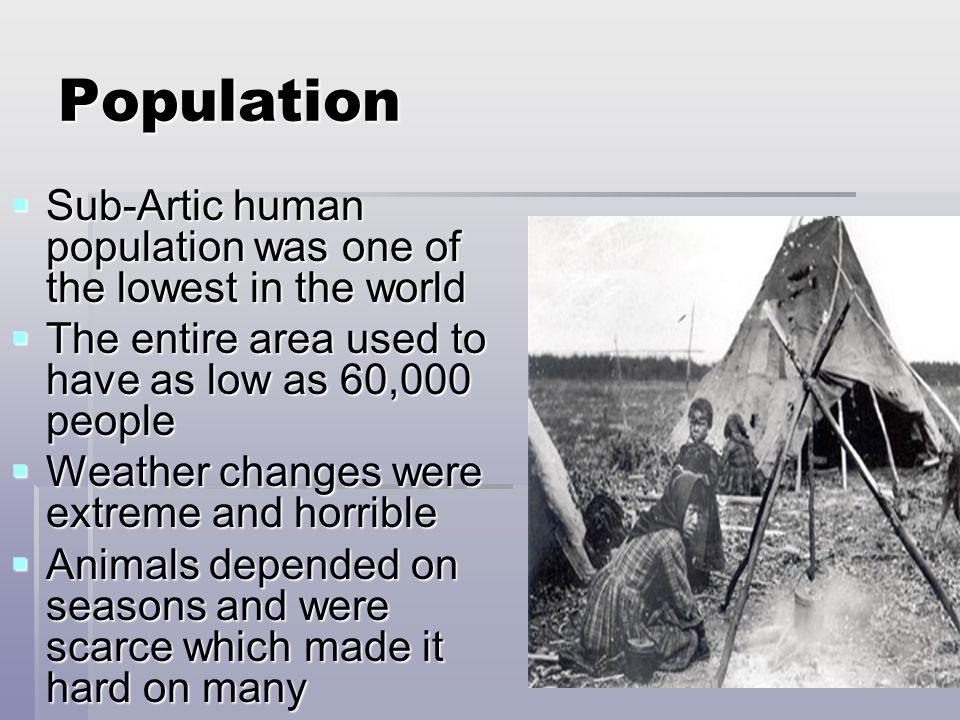 Adaptations  Used whale bones and animal hides to make tipis  Used animal  Used bird skin