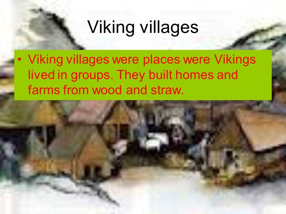 Viking transport Vikings used long boats to travel over seas.
