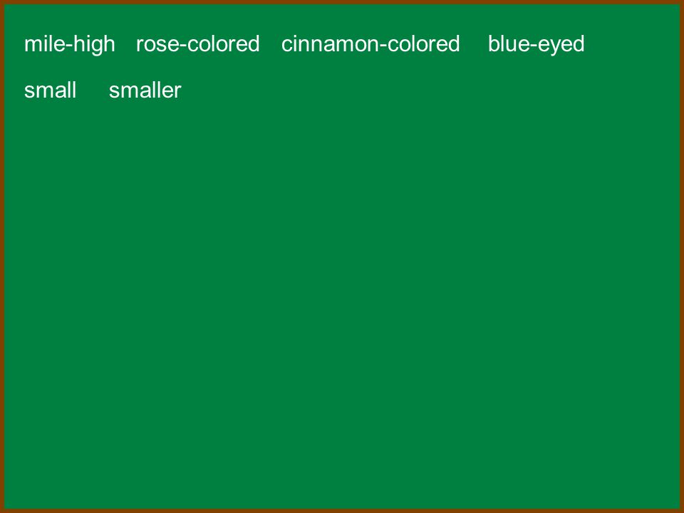 mile-high rose-colored cinnamon-colored blue-eyed small smaller