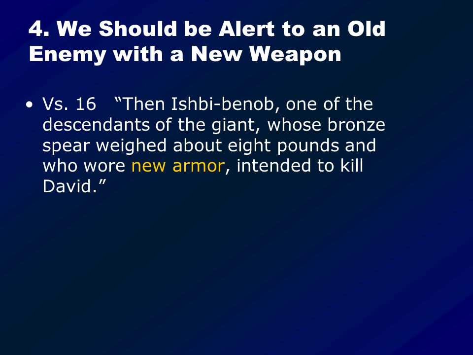 4. We Should be Alert to an Old Enemy with a New Weapon Vs.