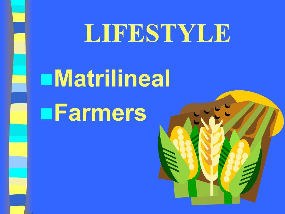 LIFESTYLE Matrilineal Farmers