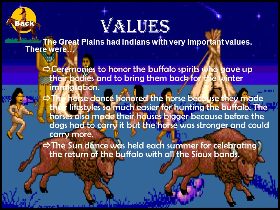 Environment….what did it look like.The Great Plains were relatively low and flat.