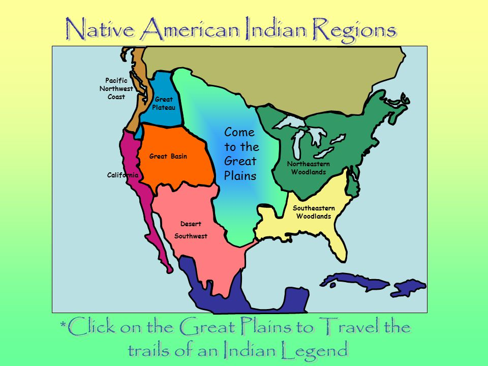 Travel the trails of an Indian Legend The Great Plains Native Americans
