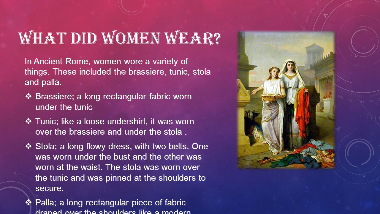 WHAT DID MEN WEAR.Men wore a tunic and a toga.