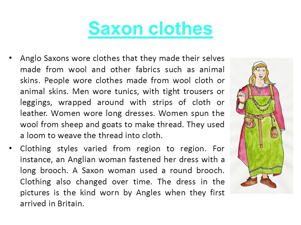 Saxon houses In an Anglo-Saxon family, everyone from babies to old people shared a home.