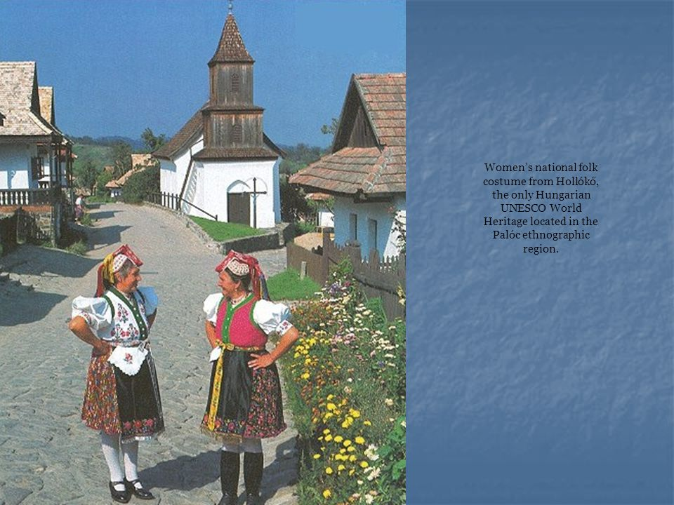 Women's national folk costume from Hollókő, the only Hungarian UNESCO World Heritage located in the Palóc ethnographic region.