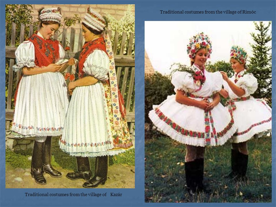 Traditional costumes from the village of Kazár Traditional costumes from the village of Rimóc