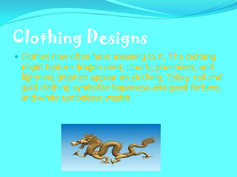 Clothing ColorClothing Color During the Sui Dynasty, in the 500 s AD, the emperor decided that all poor people had to wear blue or black clothes, and only rich people could wear bright colors.