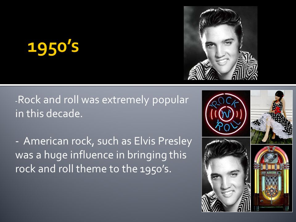 Fashion Music in the 1950's significantly influenced the way people dressed.